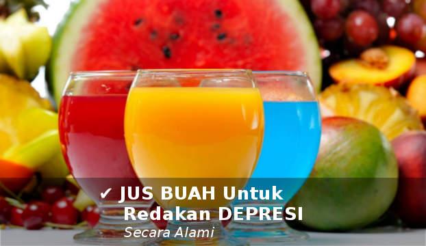 jus buah untuk mengatasi dan meredakan depresi secara alami