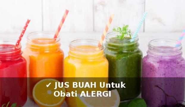 jus buah untuk mengobati alergi secara alami dengan cepat