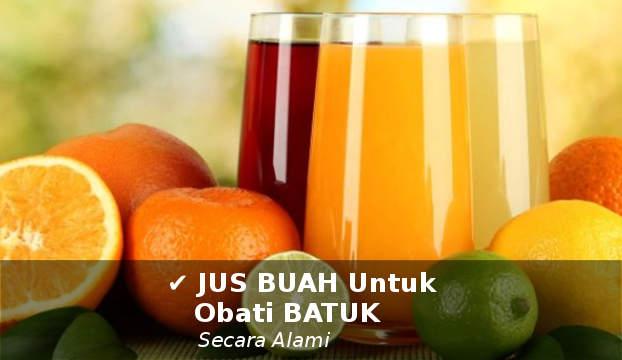 jus buah untuk mengobati batuk kering berdahak secara alami paling ampuh
