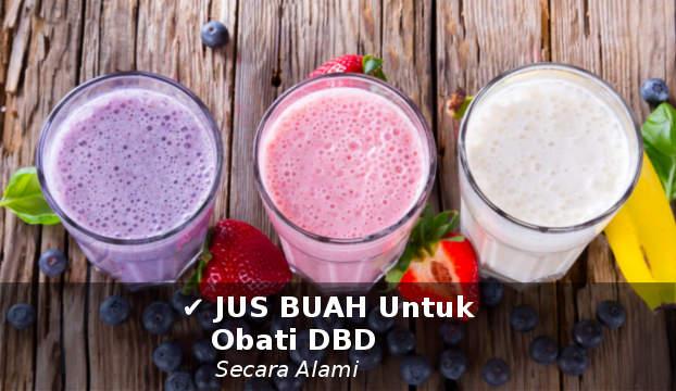 jus buah untuk mengobati demam berdarah DBD secara alami