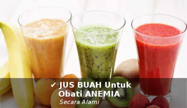 jus buah untuk mengobati anemia secara alami