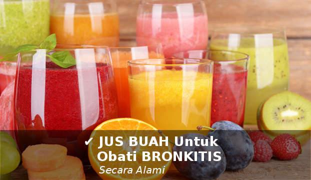 jus buah untuk mengobati bronkhitis secara alami cepat dan ampuh