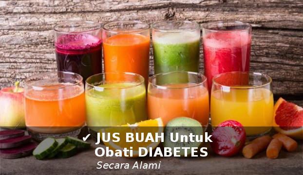 jus buah untuk mengobati penyakit diabetes 1