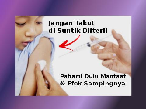 Manfaat Imunisasi Difteri Dan Efek Sampingnya Yang Perlu Anda Tahu