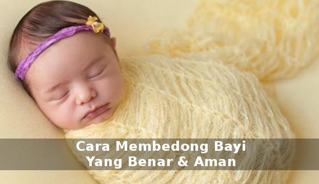 cara membedong bayi yang baik benar dan aman langkah demi langkah disertai gambarnya