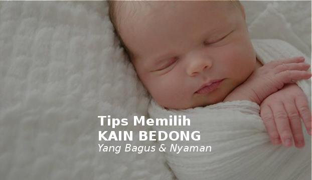 tips memilih kain bedong bayi baru lahir yang bagus dan nyaman