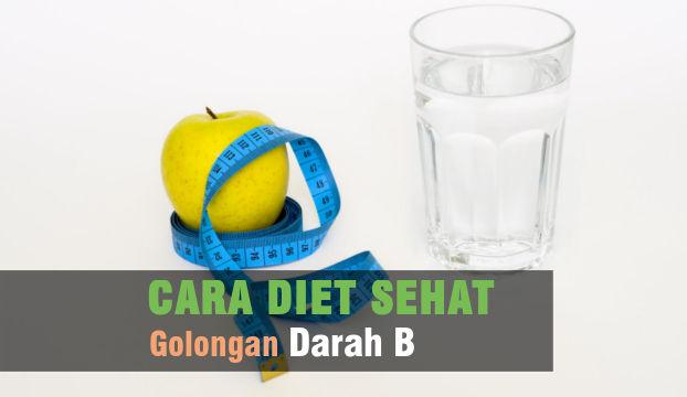 cara diet sehat golongan darah B