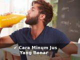 begini cara minum jus buah yang baik dan benar