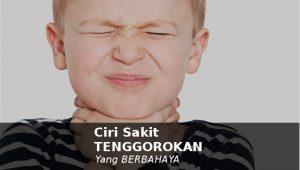ciri dan gejala sakit radang tenggorokan parah yang berbahaya