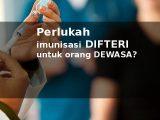 imunisasi difteri untuk orang dewasa