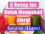 Jus Buah Untuk Mengobati Alergi Secara Alami